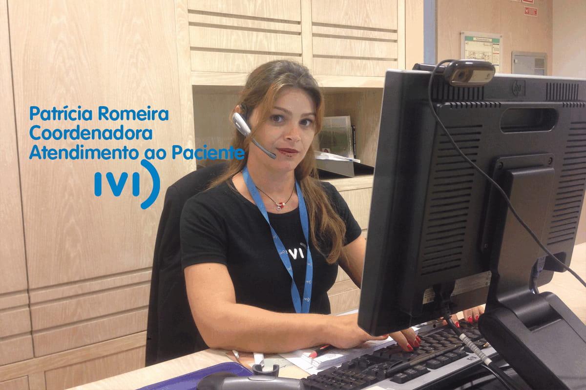 Patrícia Romeira – Coordenadora atendimento ao paciente