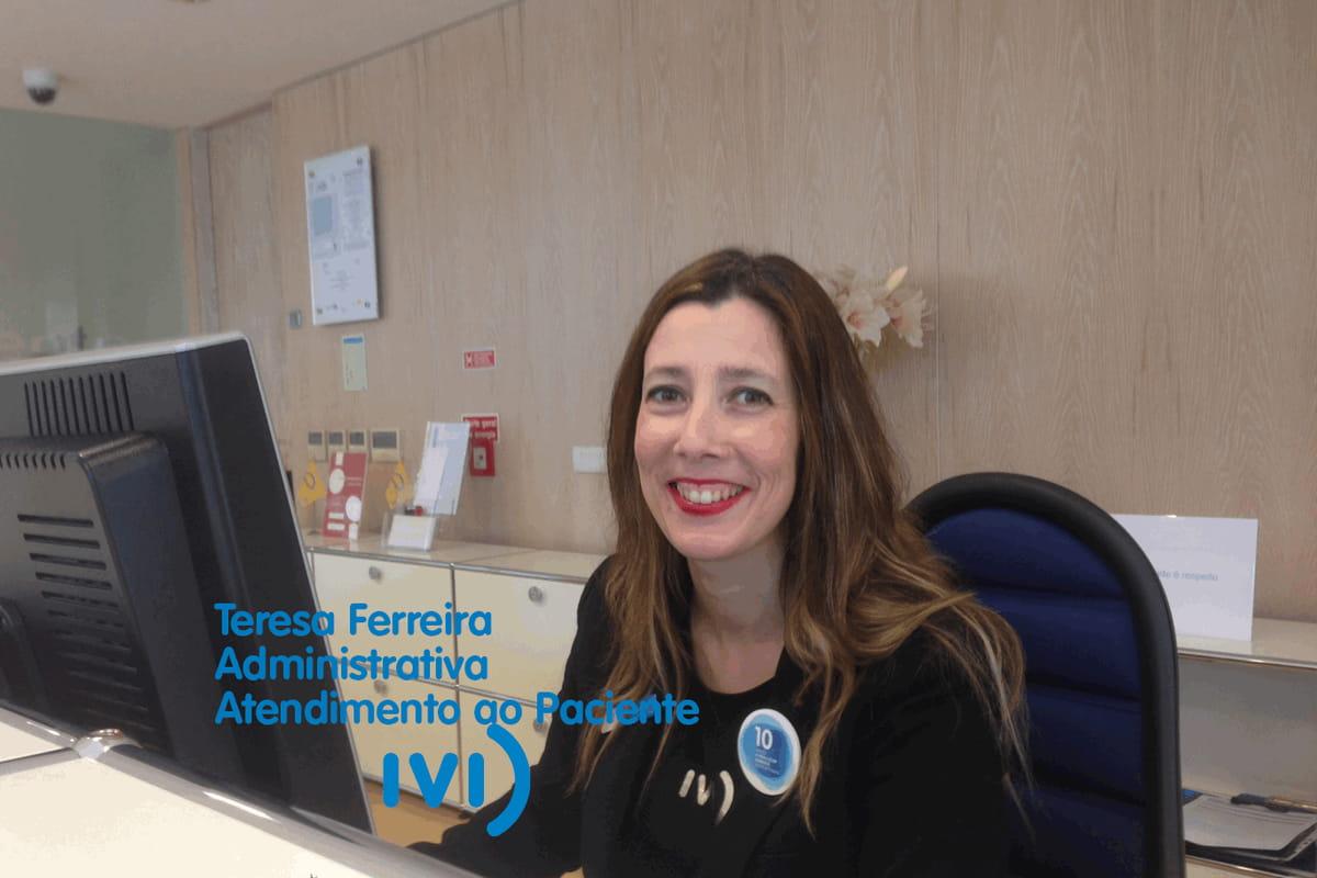 Atendimento IVI –  Teresa Ferreira