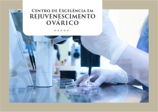 Centro de Excelência de Rejuvenescimento Ovárico